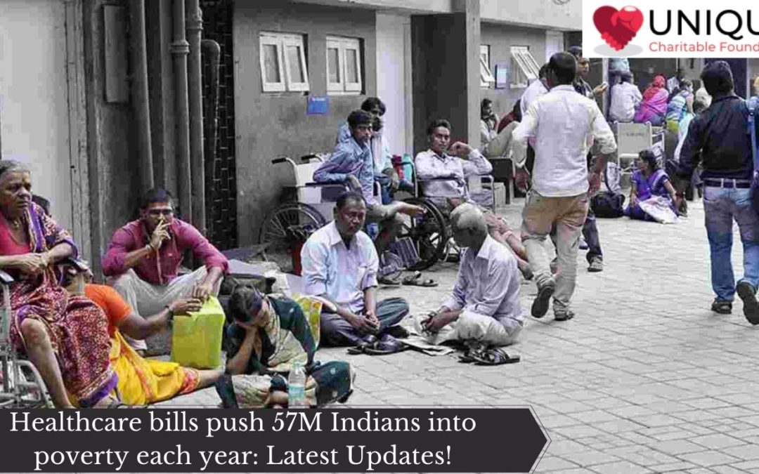 Healthcare bills push 57M Indians into poverty each year: Latest Updates!