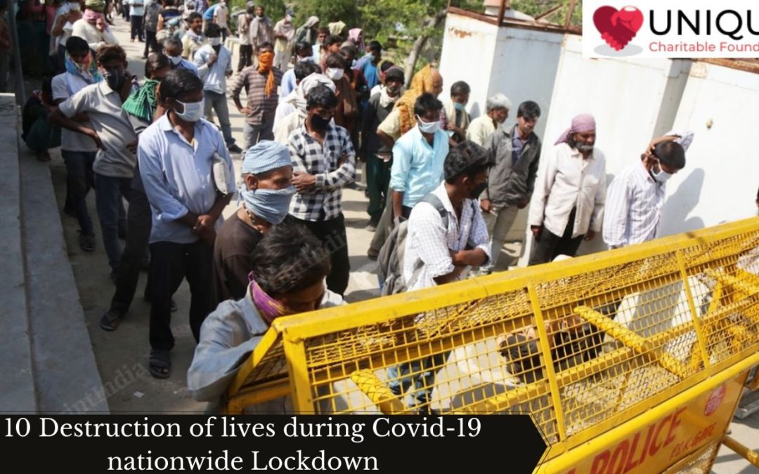 10 Destruction of lives during Covid-19 nationwide Lockdown
