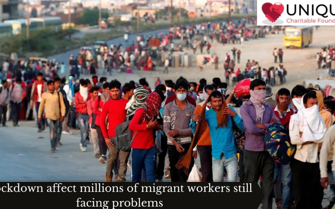 Lockdown affect millions of migrant workers still facing problems